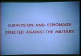 Still frame from: Subversion And Espionage Directed Against The Military