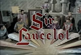 The Adventures of Sir Lancelot - Ep 17 - The Lesser Breed