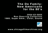 Still frame from: The Do Family: New Americans for the 80's