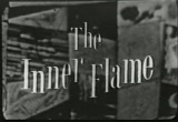 Still frame from: The Inner Flame 1955