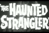 Still frame from: The Haunted Strangler trailer