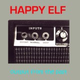 Happy Elf – Output From The Past