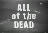 Still frame from: All of the Dead