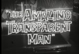 Still frame from: Amazing Transparent Man - trailer