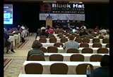 Still frame from: Black Hat USA 2005 Video
