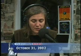 Still frame from: Democracy Now! Thursday, October 31, 2002