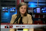 Still frame from: Democracy Now! Friday, May 2, 2003