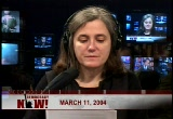 Still frame from: Democracy Now! Thursday, March 11, 2004