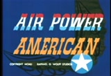 Still frame from: AIR POWER AMERICAN