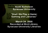 Still frame from: Gaming and Libraries talk, March 2008