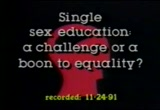 Still frame from: Single Sex Education: A Challenge or A Boon to Education?