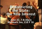 Still frame from: Redistricting the State: the Yolo Interest