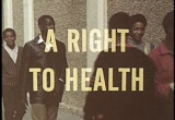 Still frame from: Right to Health, A (Part I)