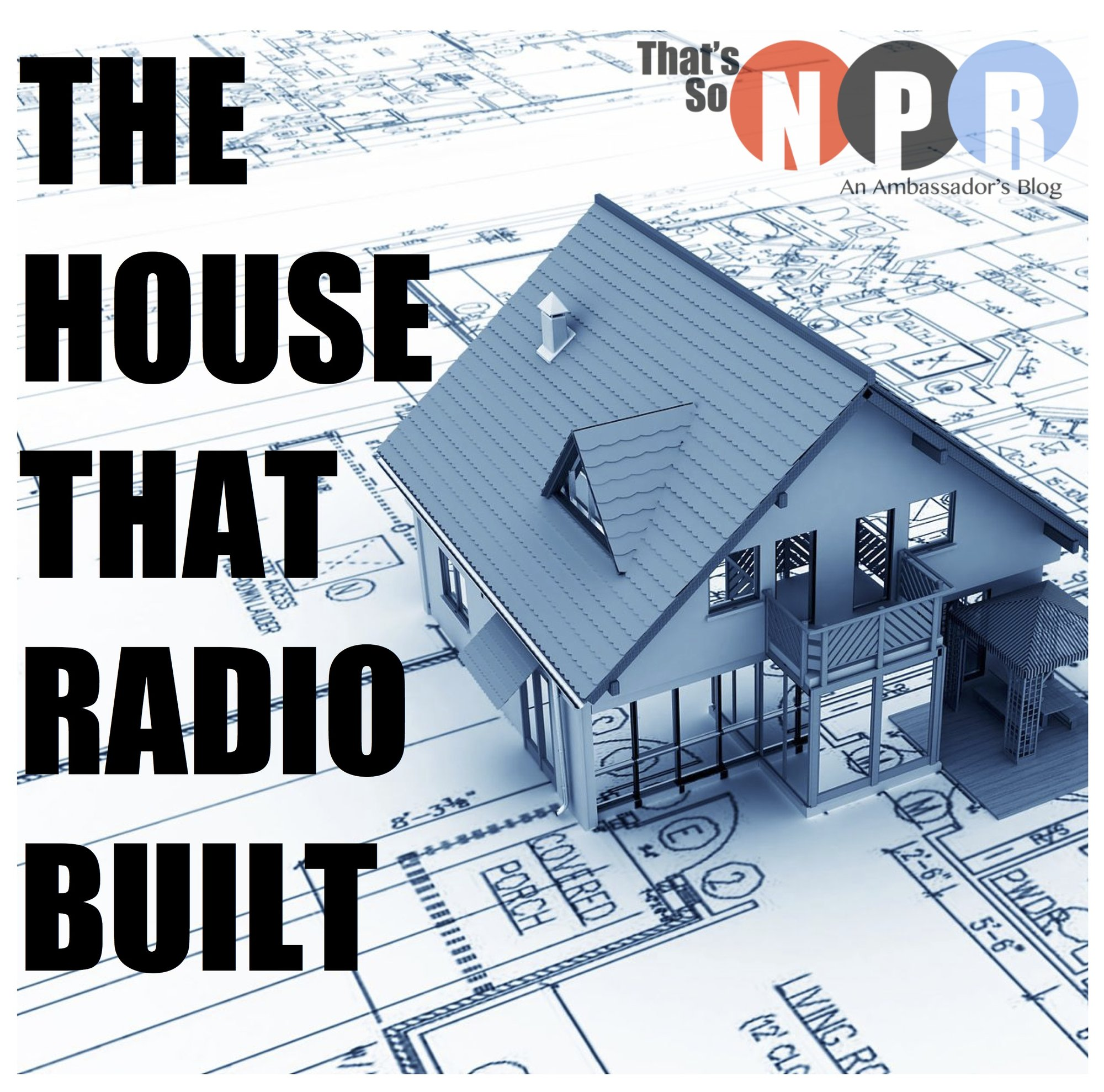 The House That Radio Built