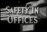 Still frame from: Safety in Offices