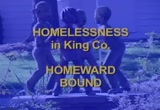 Still frame from: Homelessness in King County - HOMEWARD BOUND