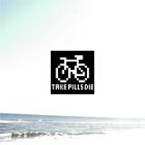 Take Pills Die