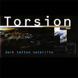 Torsion - Dark Tattoo Satellite [VAULT03] (CD) (January 1, 1997)
