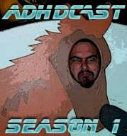 ADHDcast Episode 003