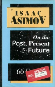 66 ESSAYS ON THE PAST, PRESENT AND FUTURE : ISAAC ASIMOV : Free ...
