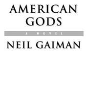 American Gods Neil Gaiman 1 Neil Gaiman Free Download Borrow