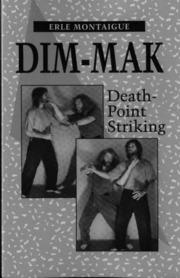 Advanced Dim-Mak The Finer Points of Death-Point Striking
