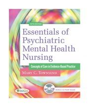 Essentials Of Psychiatric Mental Health Nursing Townsend Mike