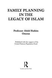 family planning in the legacy of islam omran abdel rahim