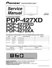 service manual pioneer pdp 427xd pdp 4270xd pdp 427xa pdp 4270xa no rh archive org Pioneer Champion Series Pro Pioneer PL-41