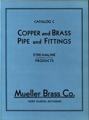 Copper and brass, pipe and fittings  : Mueller Brass Co  : Free