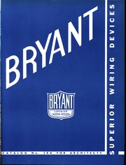 Phenomenal Bryant Superior Wiring Devices Bryant Electric Co Free Wiring 101 Israstreekradiomeanderfmnl