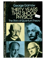 thirty years that shook physics the birth of quantam theory