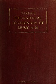 Baker S Biographical Dictionary Of Musicians