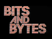 Bits and Bytes