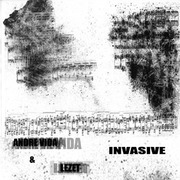 Andre Vida and Lezet Invasive