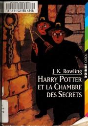 Harry Potter et la chambre des secrets : Rowling, J. K : Free ... on