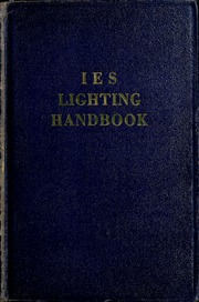Exceptional IES Lighting Handbook: The Standard Lighting Guide : Illuminating  Engineering Society : Free Download, Borrow, And Streaming : Internet  Archive