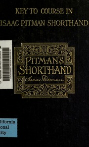 Key To Course In Isaac Pitman Shorthand Pitman Isaac Sir 1813