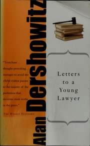 letters to a young lawyer electronic resource dershowitz alan m