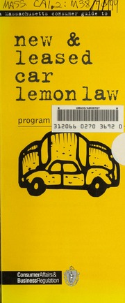 A Massachusetts Consumer Guide To New Leased Car Lemon Law Program