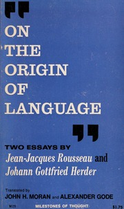 On The Origin Of Language Jeanjacques Rousseau Essay On The  On The Origin Of Language Jeanjacques Rousseau Essay On The Origin Of  Languages Johann Gottfried Herder Essay On The Origin Of Language   Moran  Environmental Science Essays also Sample Essay For High School Students  Universal Health Care Essay