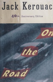 On The Road Jack Kerouac Free Download Borrow And Streaming