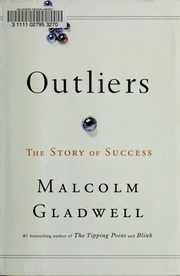 Outliers Malcolm Gladwell Free Download Borrow And Streaming