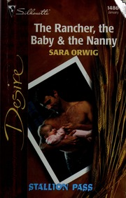 the rancher the baby and the nanny orwig sara