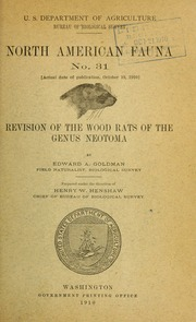 Revision of the wood rats of the genus <i>Neotoma</i>