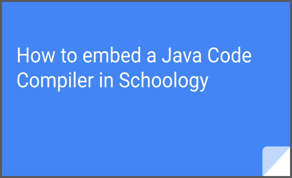 How to Embed a Java Code Compiler in Schoology : Free