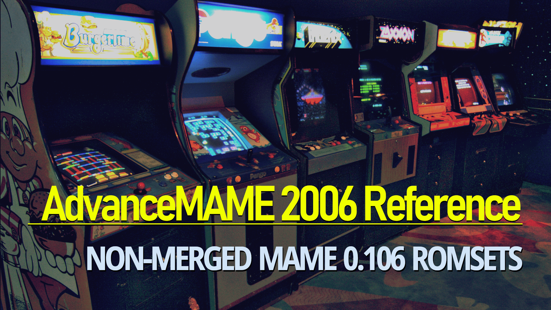 AdvanceMAME 2006 Reference: Non-Merged MAME 0 106 Romsets