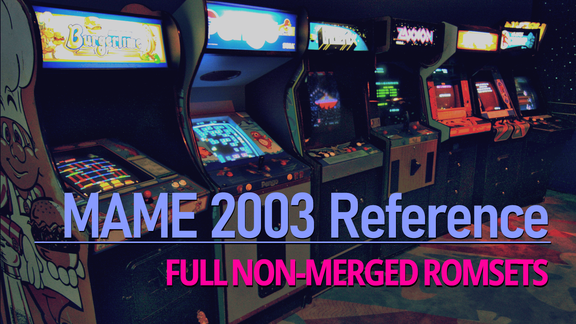 MAME 2003 Reference: MAME 0 78 ROMs, CHDs, and Samples