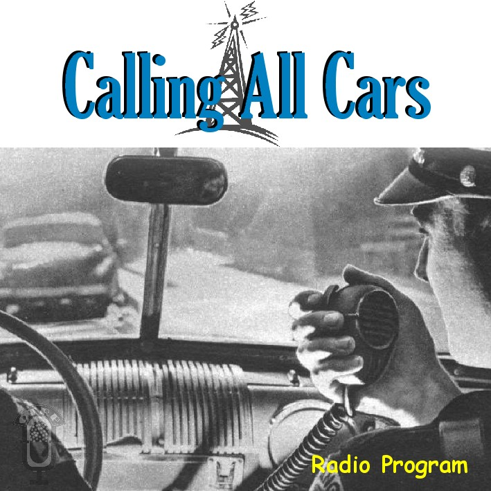 Calling All Cars Old Time Radio Researchers Group Free