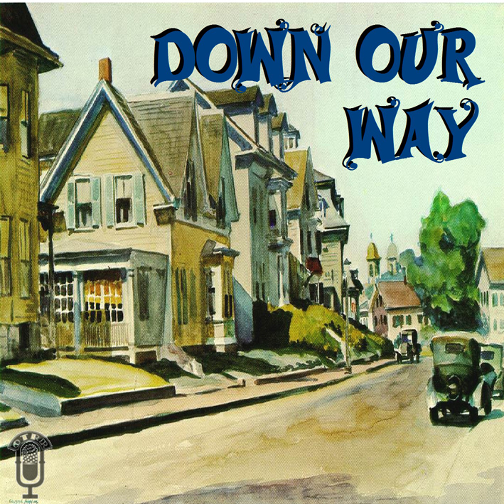 Down Our Way Old Time Radio Researchers Group Free